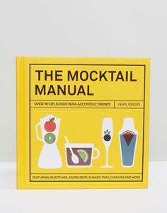Книга The Mocktail Manual - Мульти Books