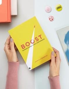 Книга Boost: Supercharge Your Confidence - Мульти Books