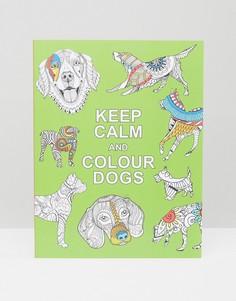 Книга Keep Calm & Colour Dogs - Мульти Books