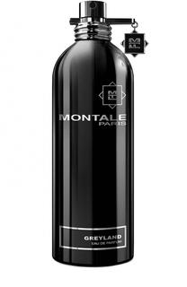 Парфюмерная вода Greyland Montale