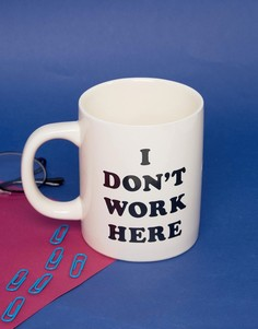 Ban.Do I Dont Work Here Mug - Мульти