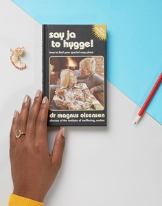 Книга Say Ja to Hygge - Мульти Books