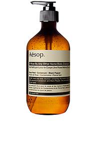 Средства для мытья тела a rose by any other name - Aesop