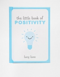 Книга The Little Book of Positivity - Мульти Books