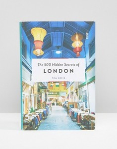 Книга The 500 Hidden Secrets Of London - Мульти Books