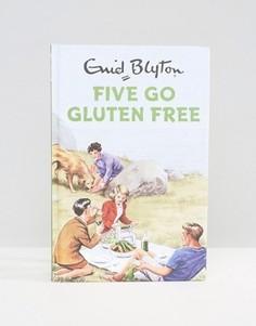 Книга Five Go Gluten Free - Мульти Books