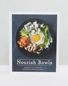 Книга Nourish Bowls - Мульти Books