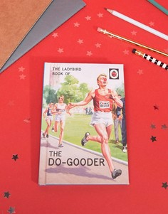 Книга The Ladybird Book Of The Do-Gooder - Мульти Books