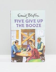 Книга Five Give Up The Booze - Мульти Books