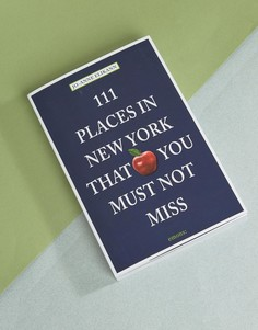 Книга 111 Places In New York That You Must Not Miss - Мульти Books