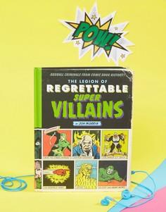 Книга The Legion Of Regrettable Supervillains - Мульти Books