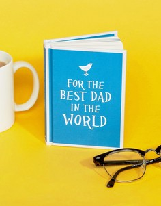 Книга For the Best Dad in the World ко Дню отца - Мульти Books