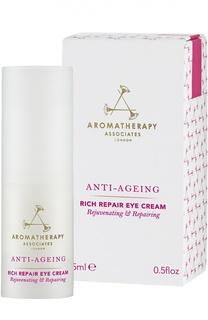 Регенерирующий обогащенный крем для кожи вокруг глаз Anti Ageing Rich Repair Eye Cream Aromatherapy Associates