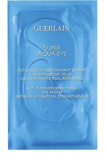 Разглаживающие патчи для кожи вокруг глаз Super Aqua-Eye Guerlain
