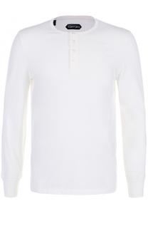 Хлопковая футболка хенли с длинными рукавами Tom Ford