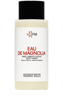 Гель для душа Eau De Magnolia Frederic Malle