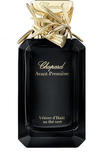 Парфюмерная вода Avant-Premiere Vtiver dHaiti au the vert Chopard