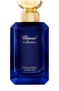 Парфюмерная вода Collection Vetiver dHaiti au the vert Chopard