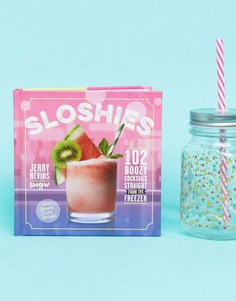 Книга Sloshies 102 Cocktails - Мульти Books