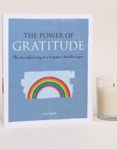 Книга The Power of Gratitude - Мульти Books