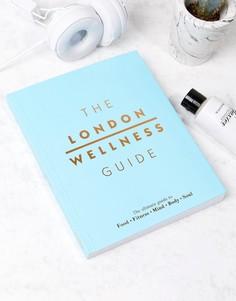Книга The London Wellness Guide - Мульти Books