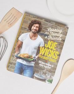 Книга Cooking for Family and Friends Joe Wicks - Мульти Books