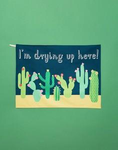 Кухонное полотенце с принтом кактуса и надписью Im Drying Up Here Sass & Belle - Мульти