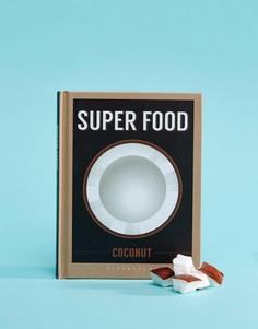 Книга Coconut Super Food - Мульти Books