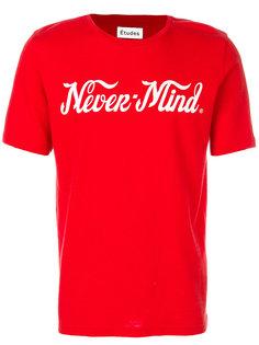 футболка Never-mind  Études