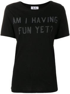футболка Am I Having Fun Yet Zoe Karssen