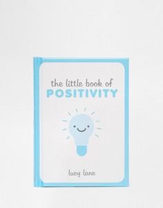 Книга The Little Book of Positivity - Мульти Books