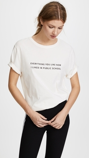 Public School Everything I Like Tee