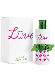 Love Moments EDT 90 мл Tous