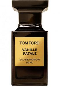 Парфюмерная вода Vanille Fatale Tom Ford