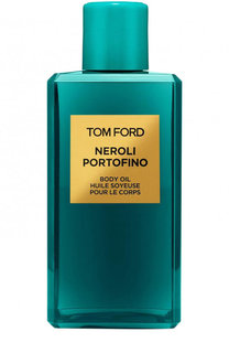 Масло для тела Neroli Portofino Tom Ford