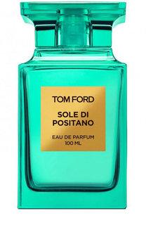 Парфюмерная вода Sole Di Positano Tom Ford