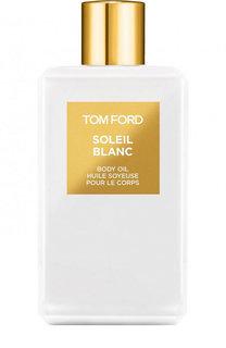 Масло для тела Soleil Blanc Tom Ford