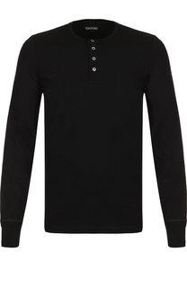 Хлопковая футболка-хенли с длинными рукавами Tom Ford