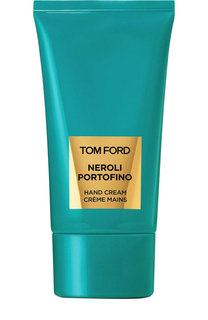 Крем для рук Neroli Portofino Tom Ford