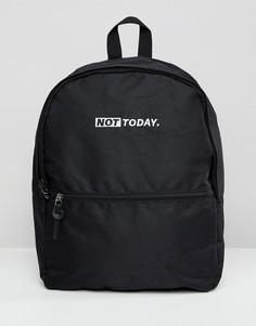 Черный рюкзак с вышивкой Not today ASOS DESIGN - Черный